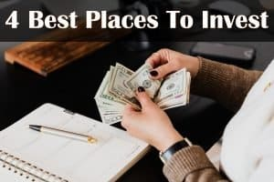 4 best places to invest